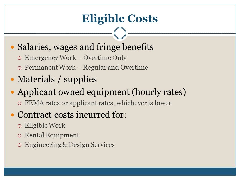 Eligible Costs Salaries, wages and fringe benefits