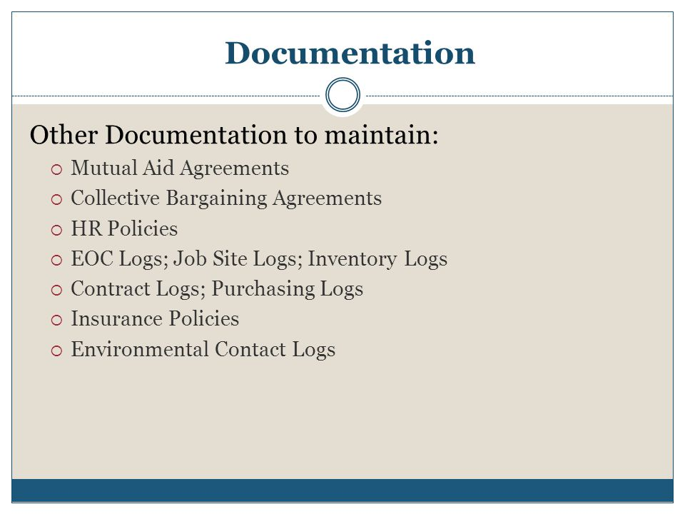 Documentation Other Documentation to maintain: Mutual Aid Agreements
