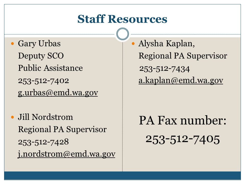 PA Fax number: 253-512-7405 Staff Resources Gary Urbas Deputy SCO