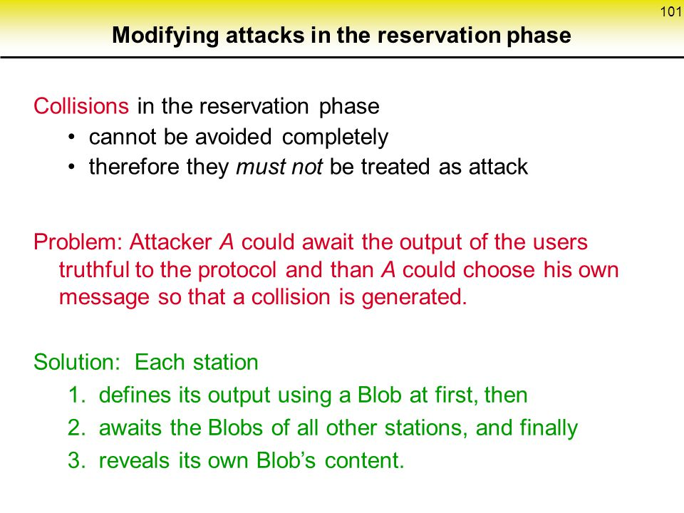 Modifying attacks in the reservation phase