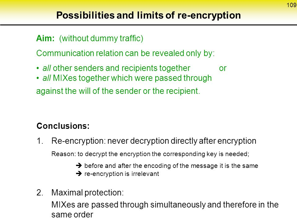 Possibilities and limits of re-encryption