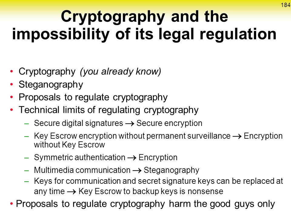Cryptography and the impossibility of its legal regulation