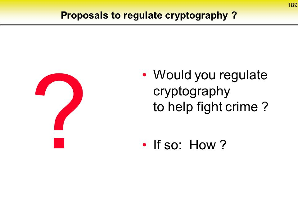 Proposals to regulate cryptography
