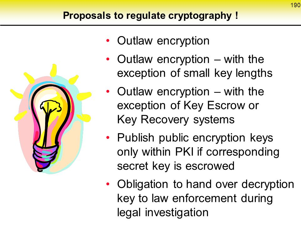 Proposals to regulate cryptography !
