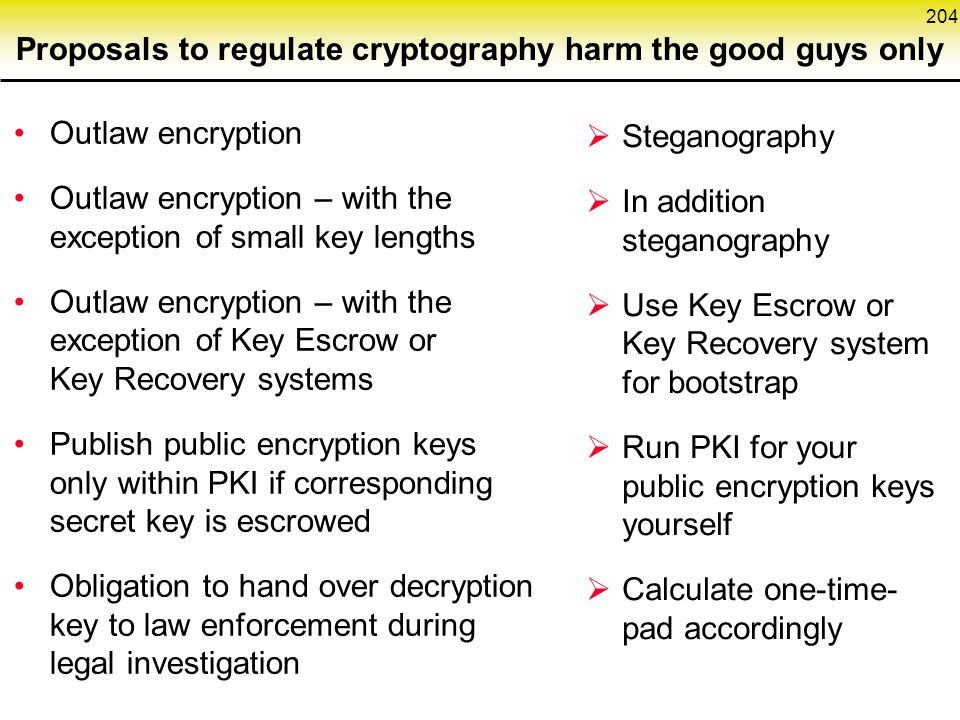 Proposals to regulate cryptography harm the good guys only