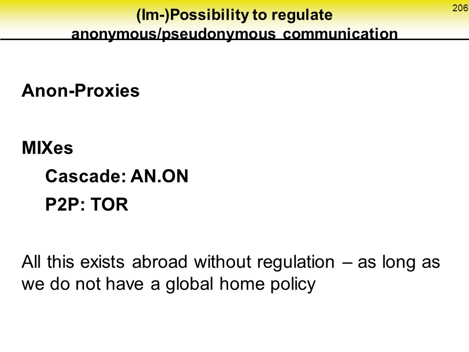 (Im-)Possibility to regulate anonymous/pseudonymous communication