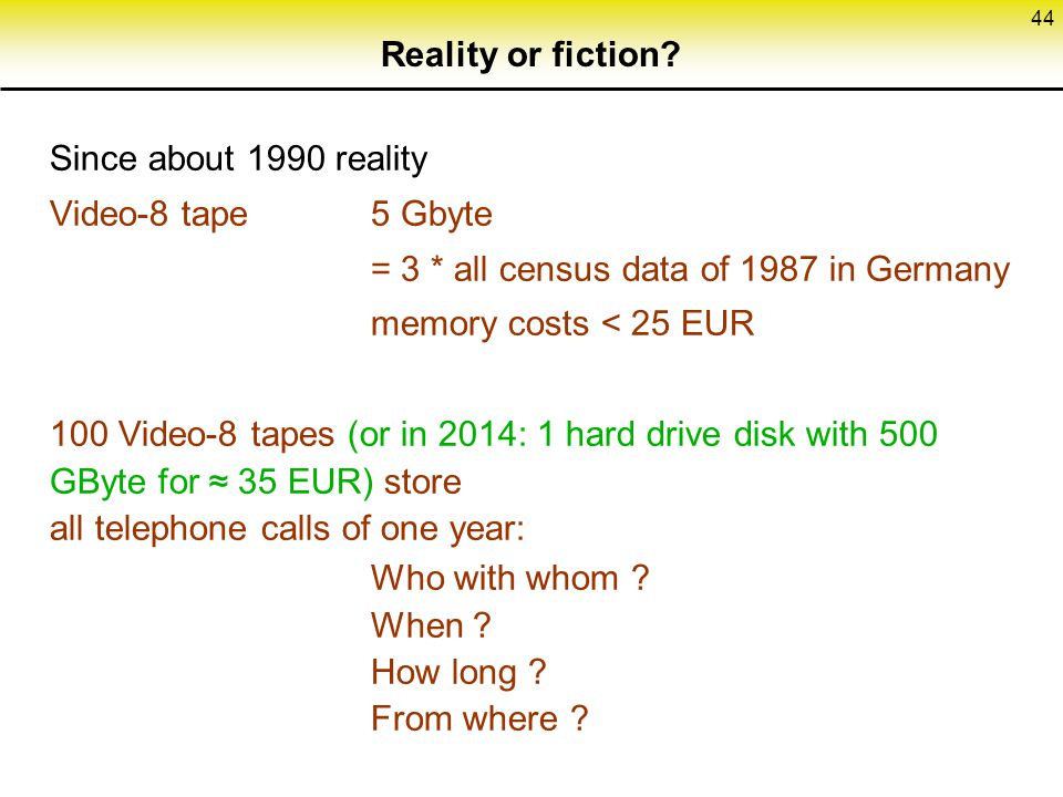 = 3 * all census data of 1987 in Germany memory costs < 25 EUR