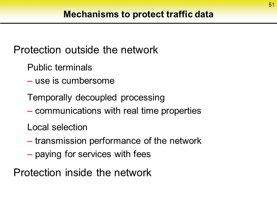 Mechanisms to protect traffic data