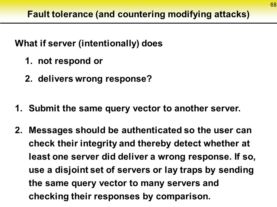 Fault tolerance (and countering modifying attacks)