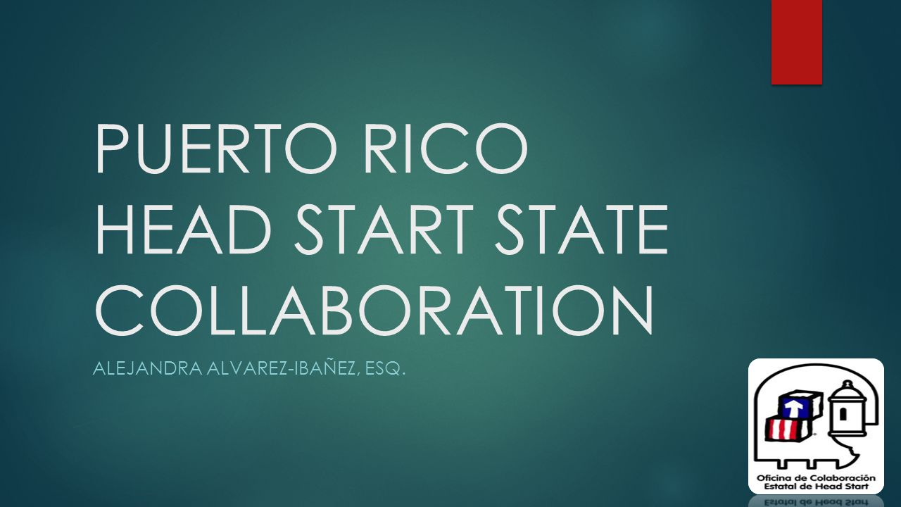 PUERTO RICO HEAD START STATE COLLABORATION