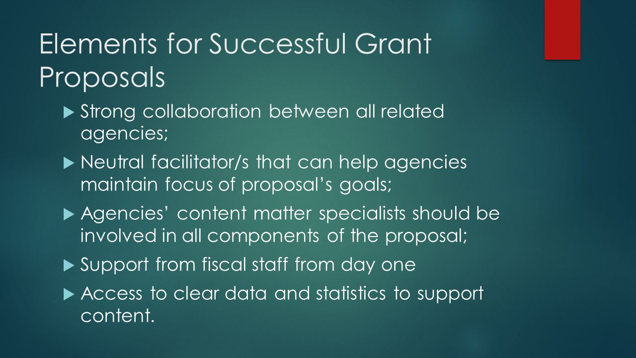 Elements for Successful Grant Proposals