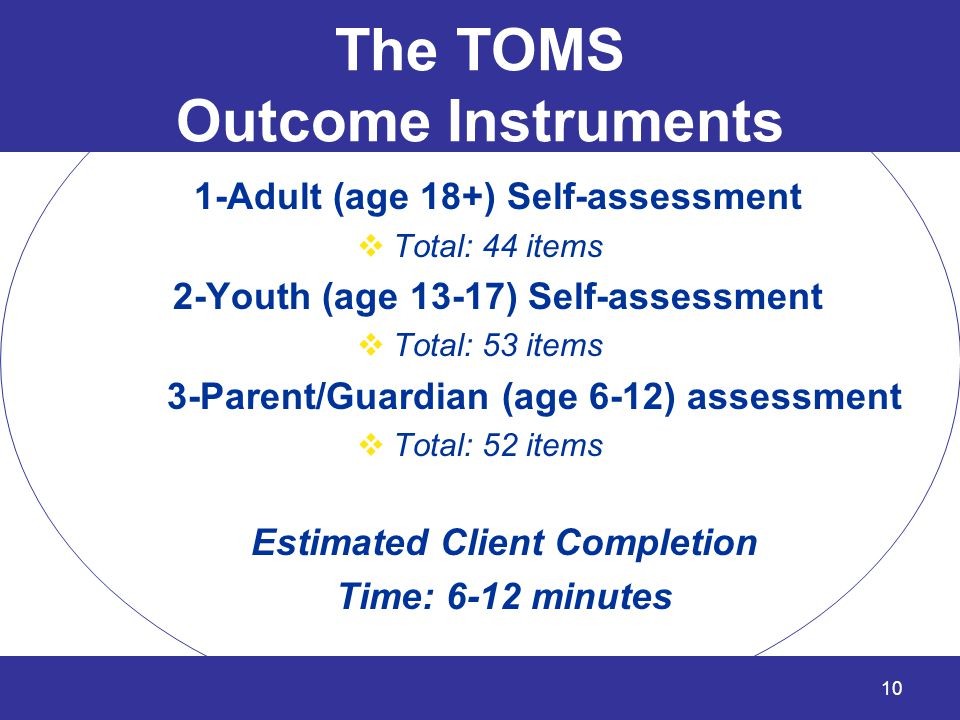 The TOMS Outcome Instruments