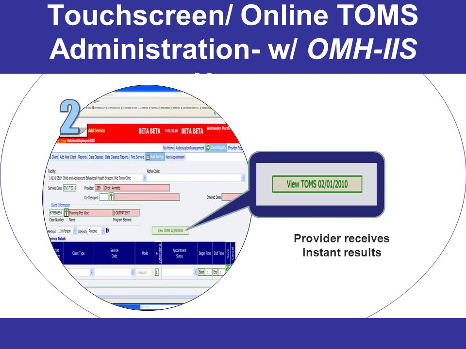 Touchscreen/ Online TOMS Administration- w/ OMH-IIS Users