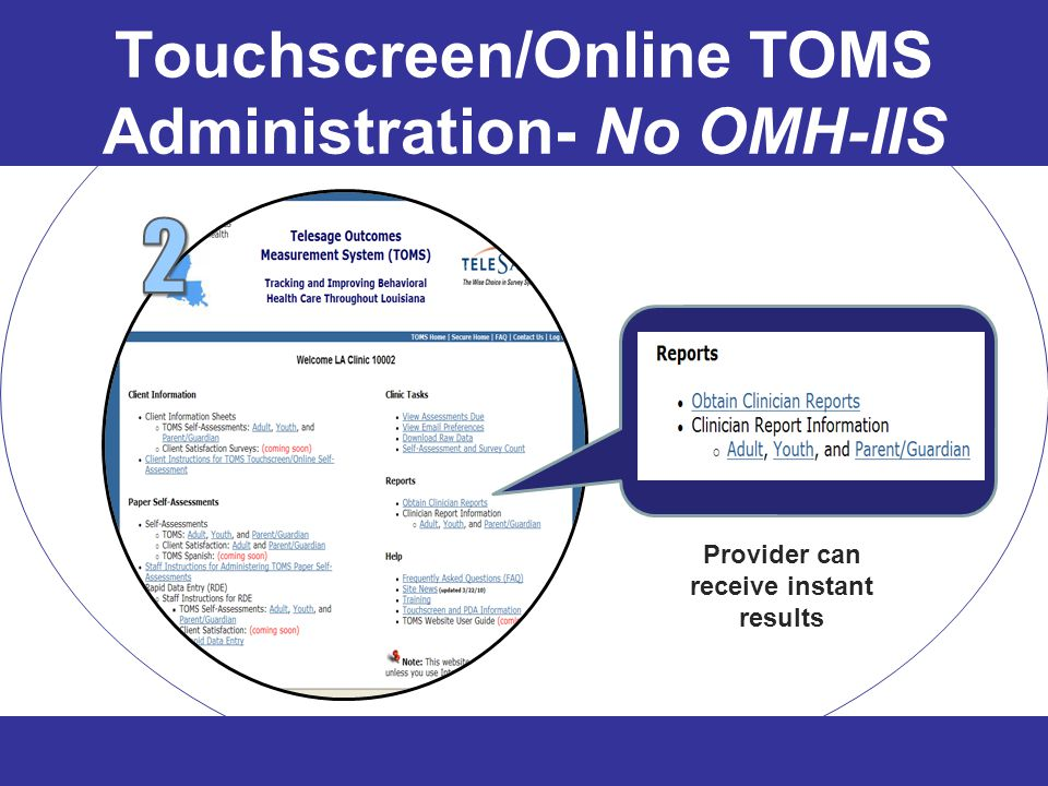 Touchscreen/Online TOMS Administration- No OMH-IIS
