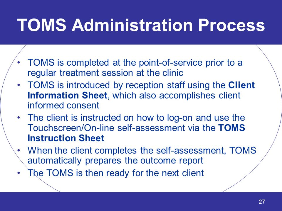 TOMS Administration Process