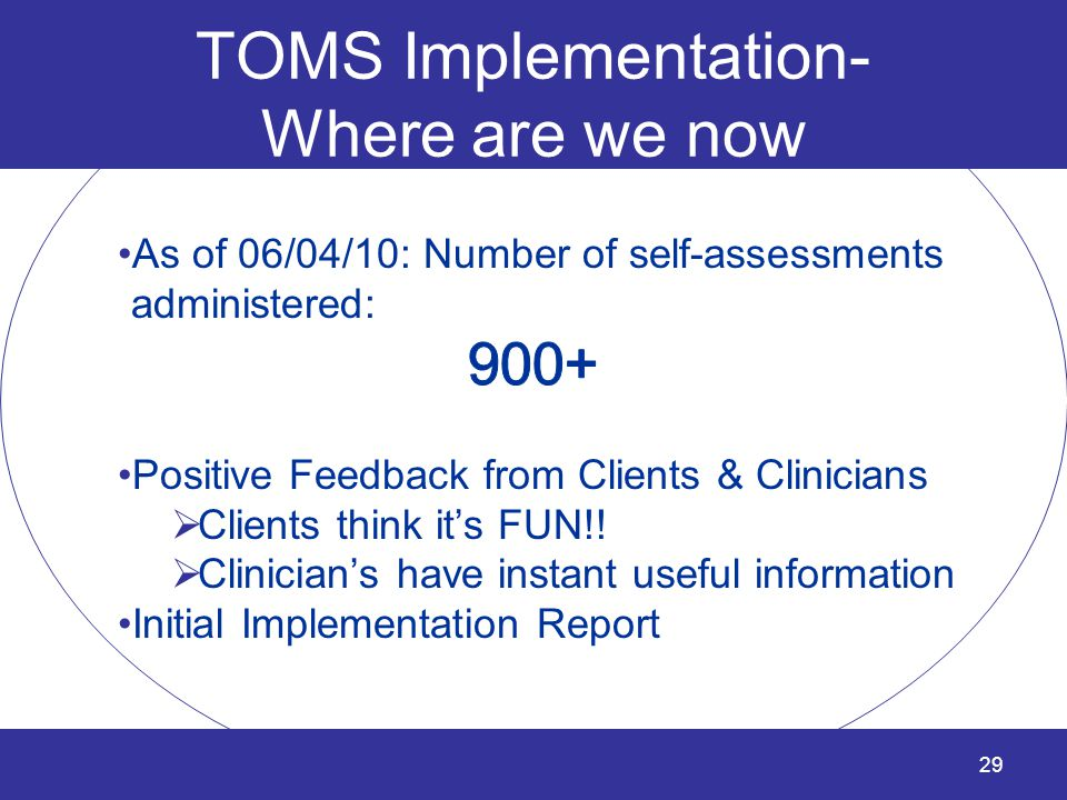 TOMS Implementation- Where are we now