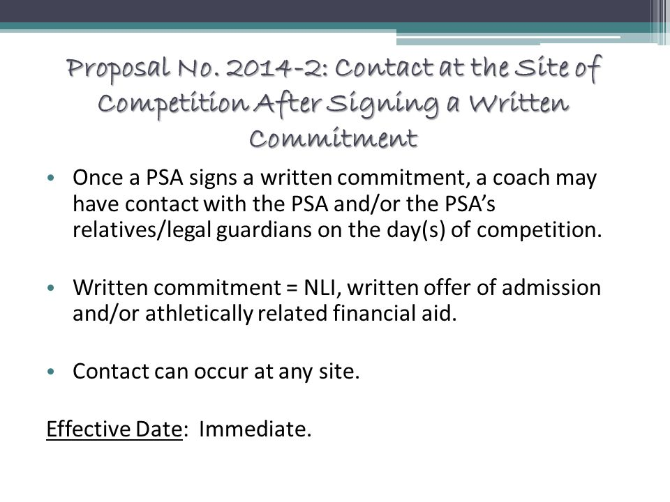 Proposal No. 2014-2: Contact at the Site of Competition After Signing a Written Commitment