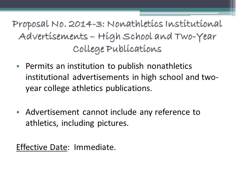 Proposal No. 2014-3: Nonathletics Institutional Advertisements – High School and Two-Year College Publications