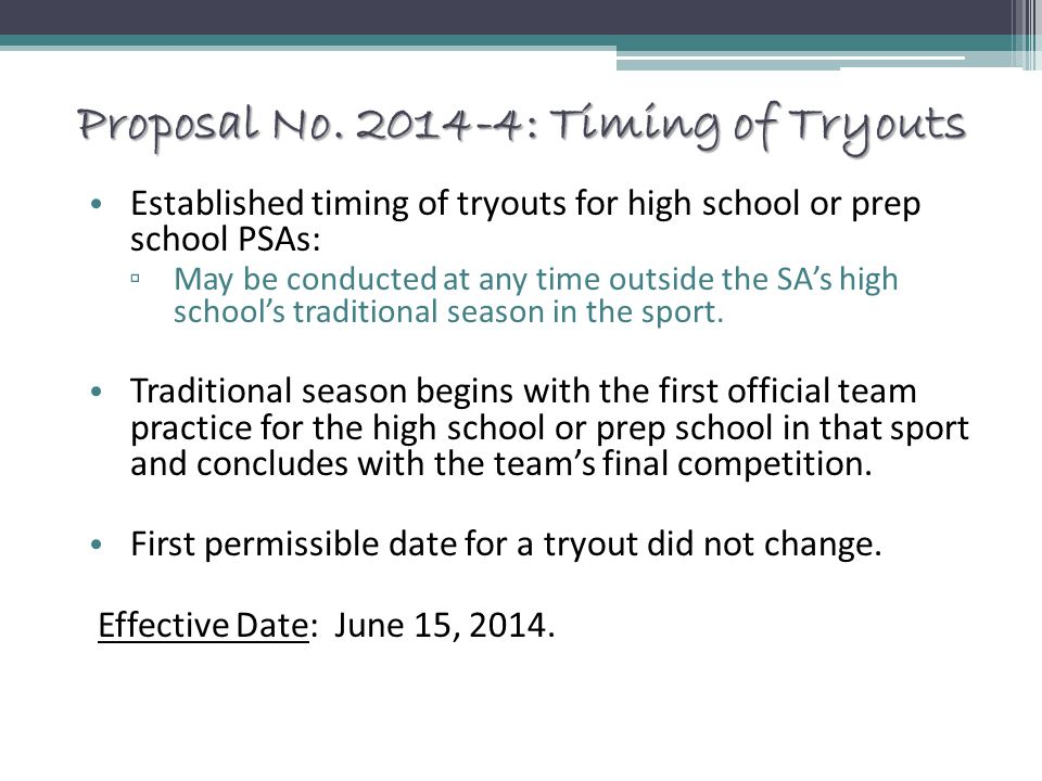 Proposal No. 2014-4: Timing of Tryouts