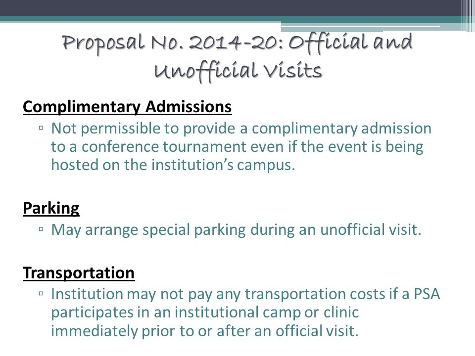 Proposal No. 2014-20: Official and Unofficial Visits