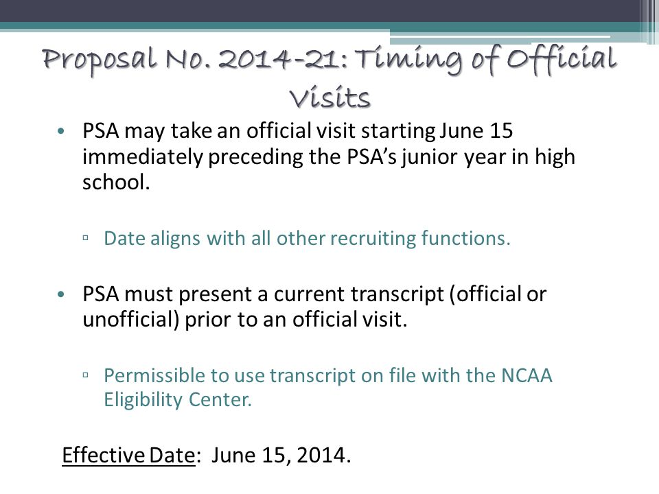 Proposal No. 2014-21: Timing of Official Visits