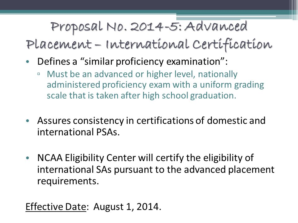 Proposal No. 2014-5: Advanced Placement – International Certification
