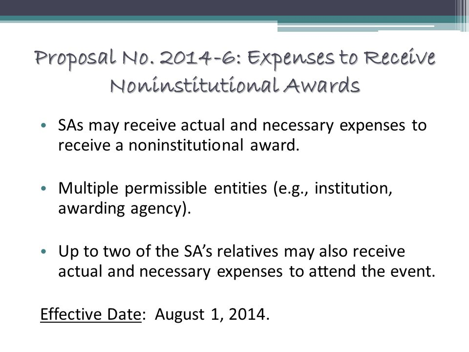 Proposal No. 2014-6: Expenses to Receive Noninstitutional Awards