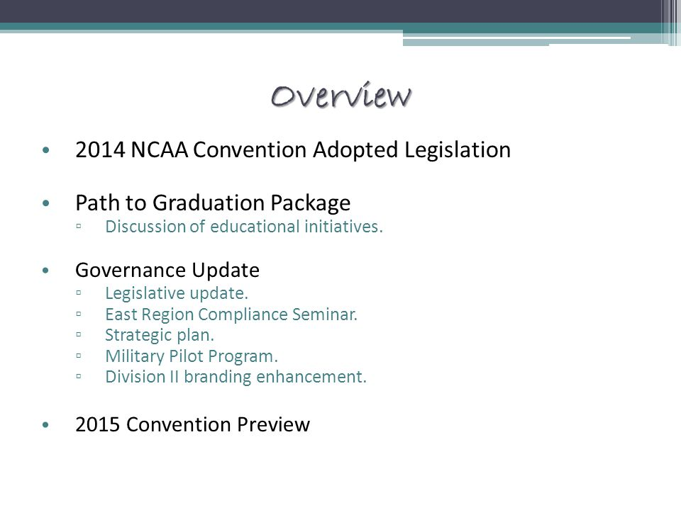 Overview 2014 NCAA Convention Adopted Legislation