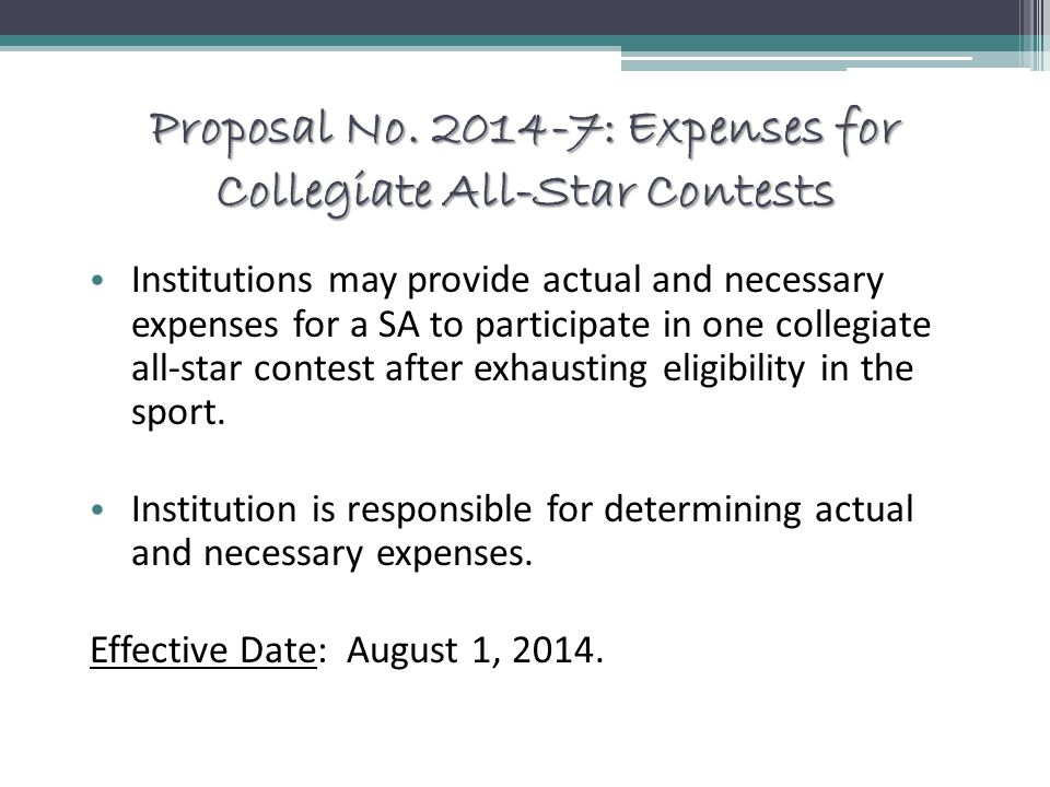 Proposal No. 2014-7: Expenses for Collegiate All-Star Contests