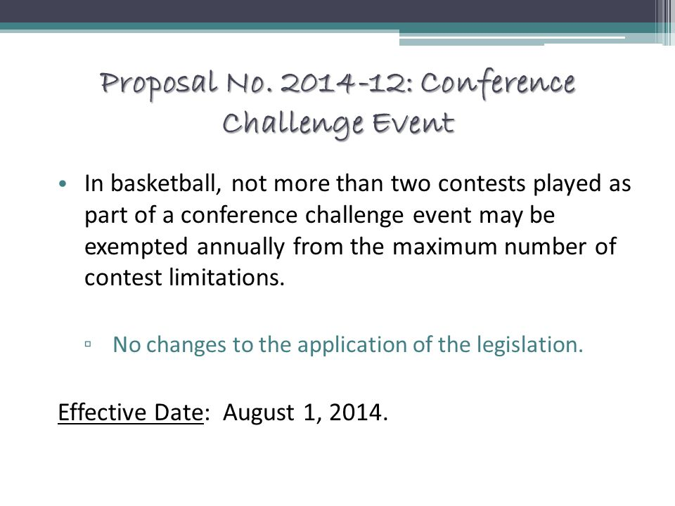 Proposal No. 2014-12: Conference Challenge Event