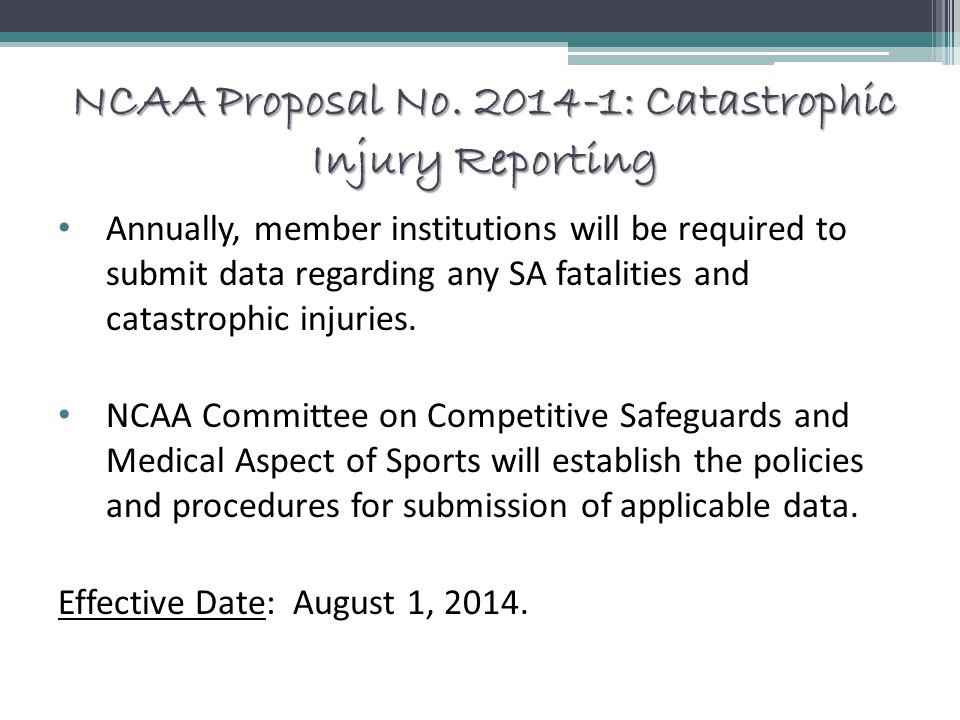 NCAA Proposal No. 2014-1: Catastrophic Injury Reporting