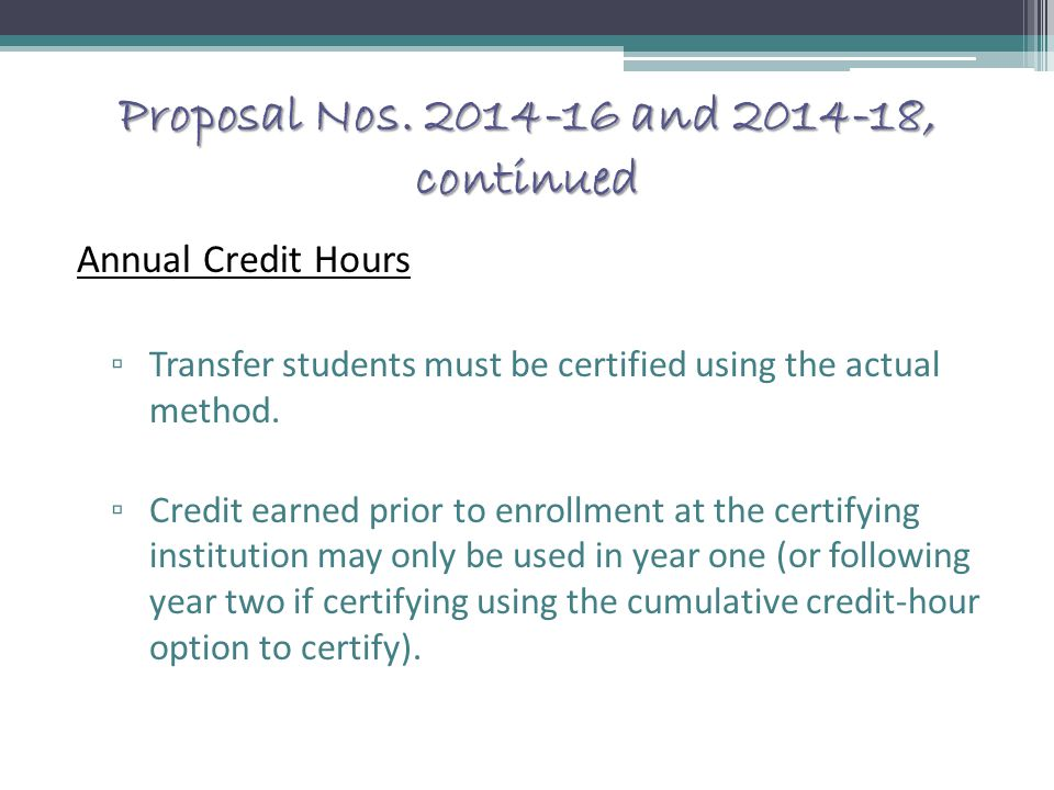 Proposal Nos. 2014-16 and 2014-18, continued