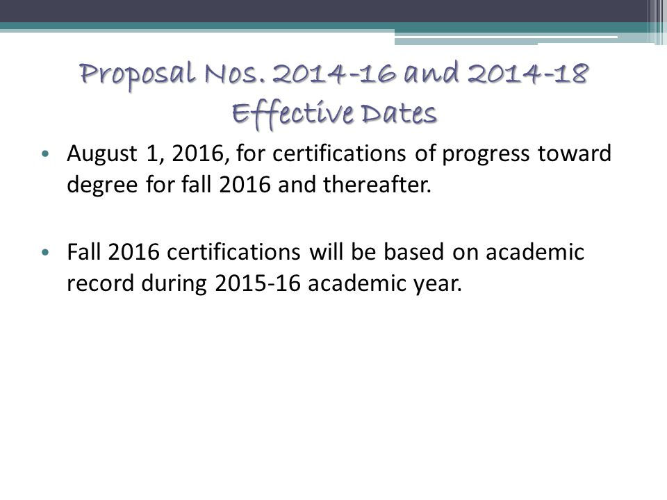 Proposal Nos. 2014-16 and 2014-18 Effective Dates