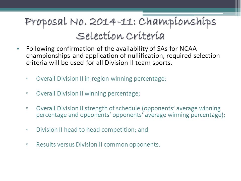 Proposal No. 2014-11: Championships Selection Criteria