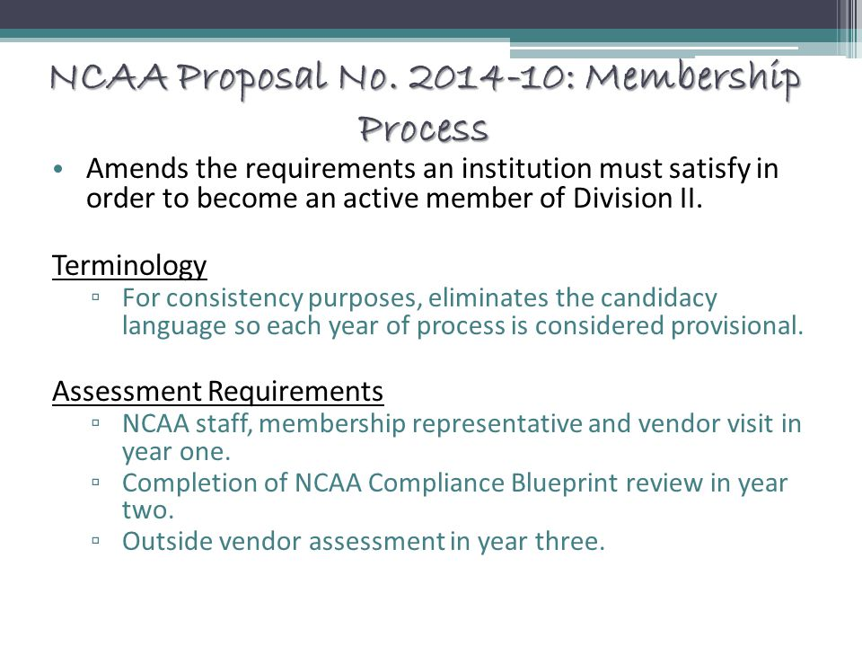 NCAA Proposal No. 2014-10: Membership Process