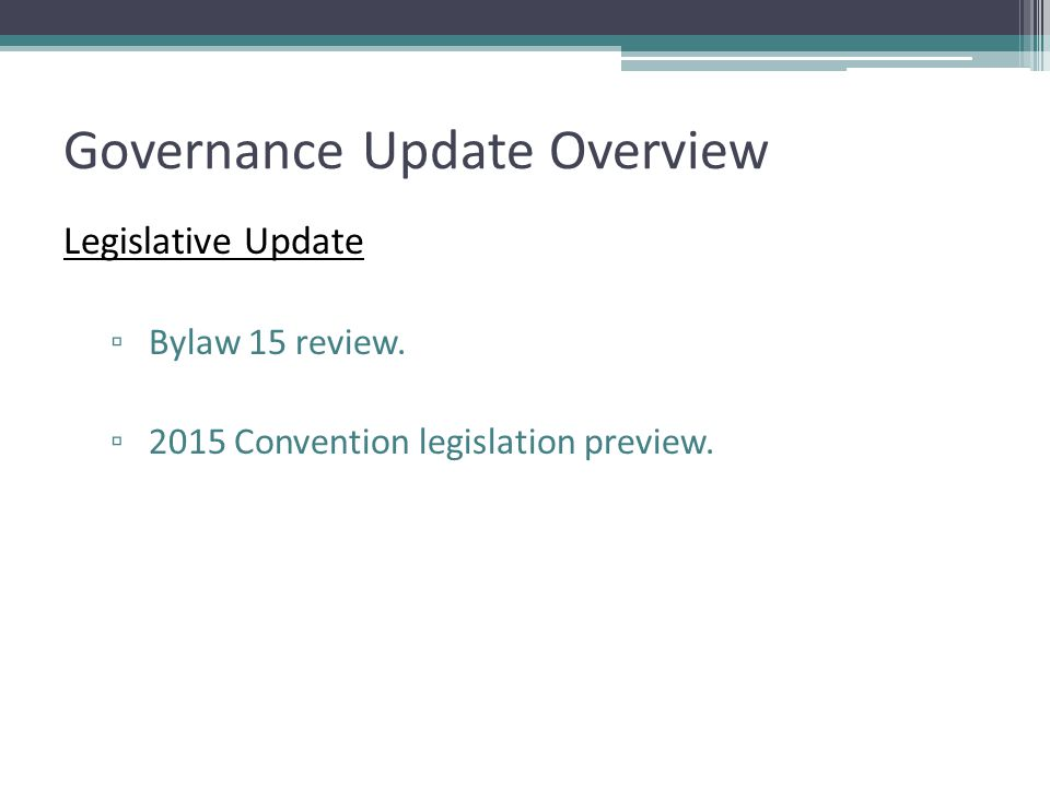 Governance Update Overview