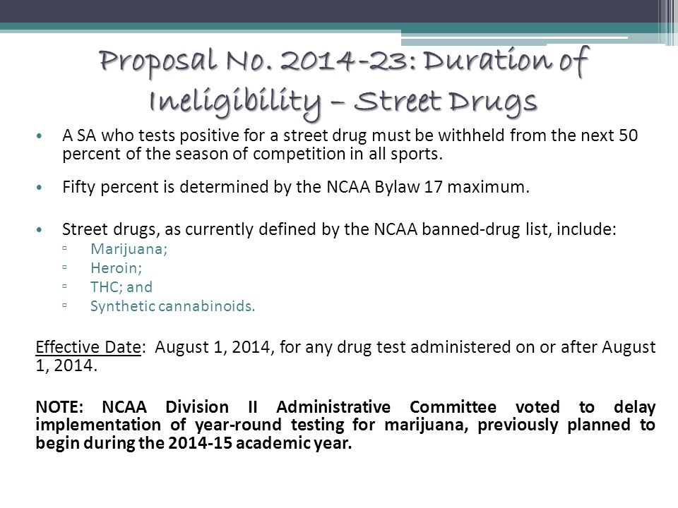 Proposal No. 2014-23: Duration of Ineligibility – Street Drugs