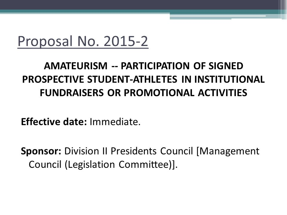 Proposal No. 2015-2 AMATEURISM -- PARTICIPATION OF SIGNED PROSPECTIVE STUDENT-ATHLETES IN INSTITUTIONAL FUNDRAISERS OR PROMOTIONAL ACTIVITIES.