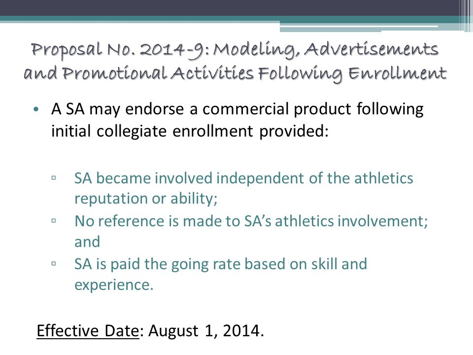 Proposal No. 2014-9: Modeling, Advertisements and Promotional Activities Following Enrollment