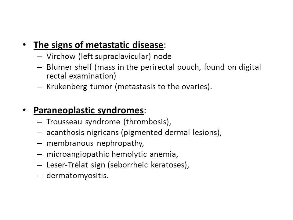 The signs of metastatic disease: