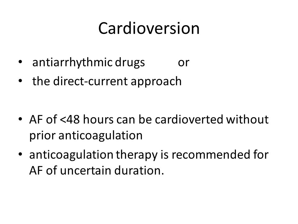 Cardioversion antiarrhythmic drugs or the direct-current approach