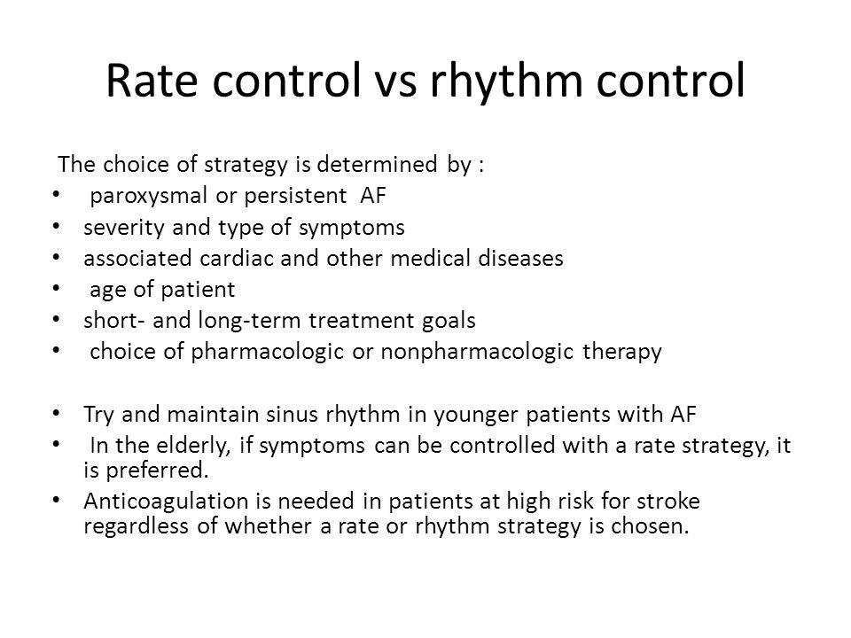 Rate control vs rhythm control