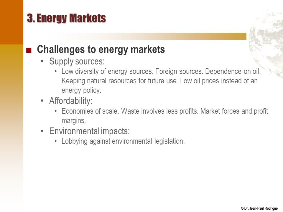 Challenges to energy markets