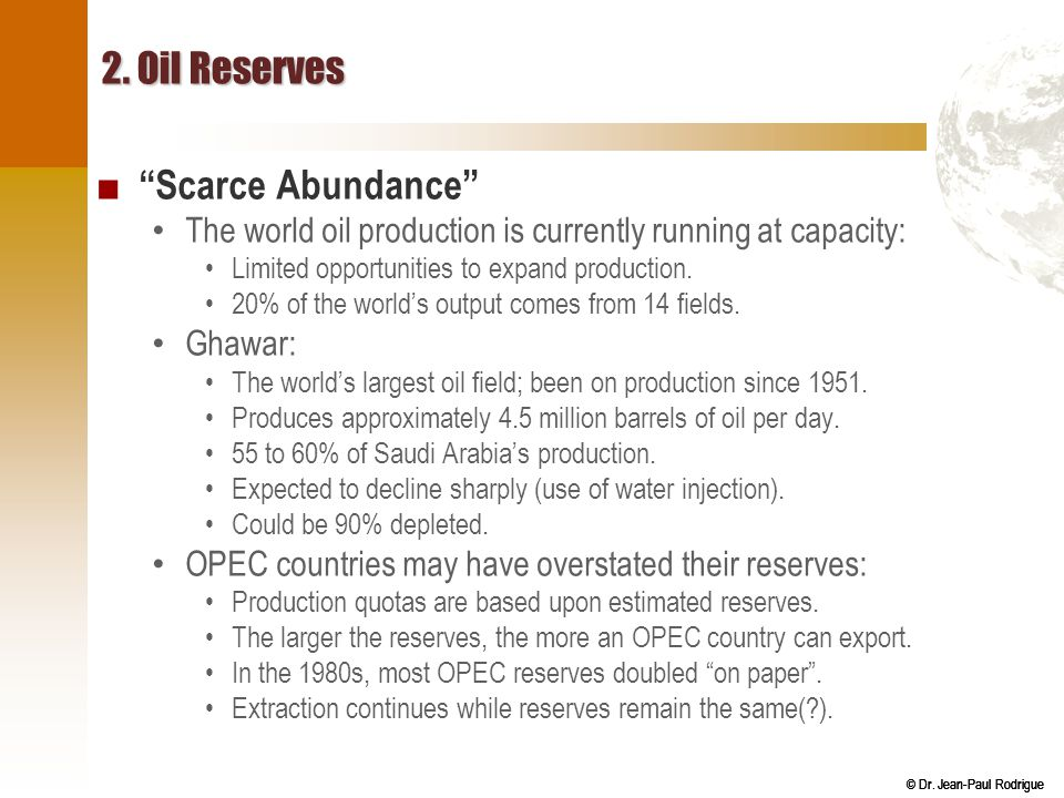 2. Oil Reserves Scarce Abundance