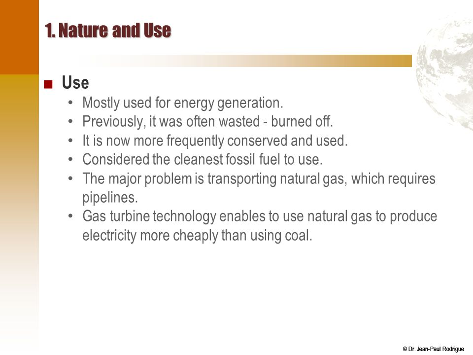 1. Nature and Use Use Mostly used for energy generation.