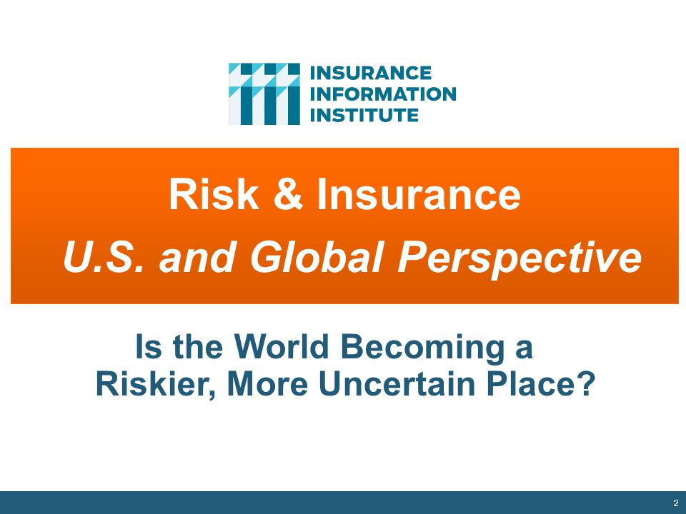 Risk & Insurance U.S. and Global Perspective