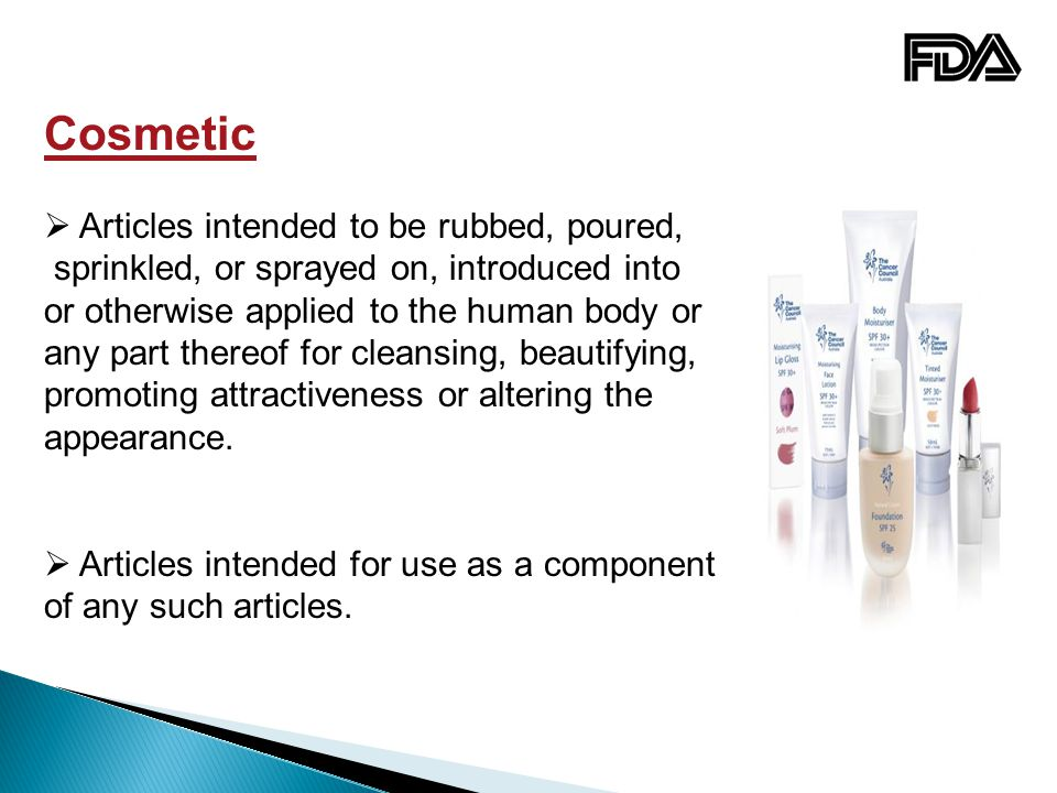 Cosmetic Articles intended to be rubbed, poured,