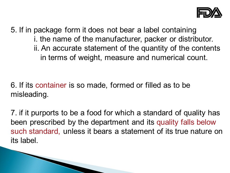 5. If in package form it does not bear a label containing