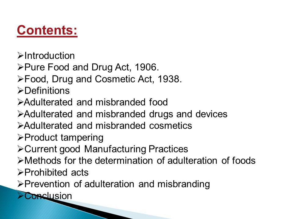 Contents: Introduction Pure Food and Drug Act, 1906.