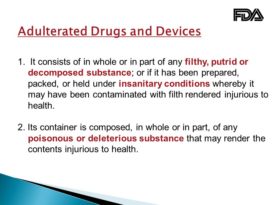Adulterated Drugs and Devices